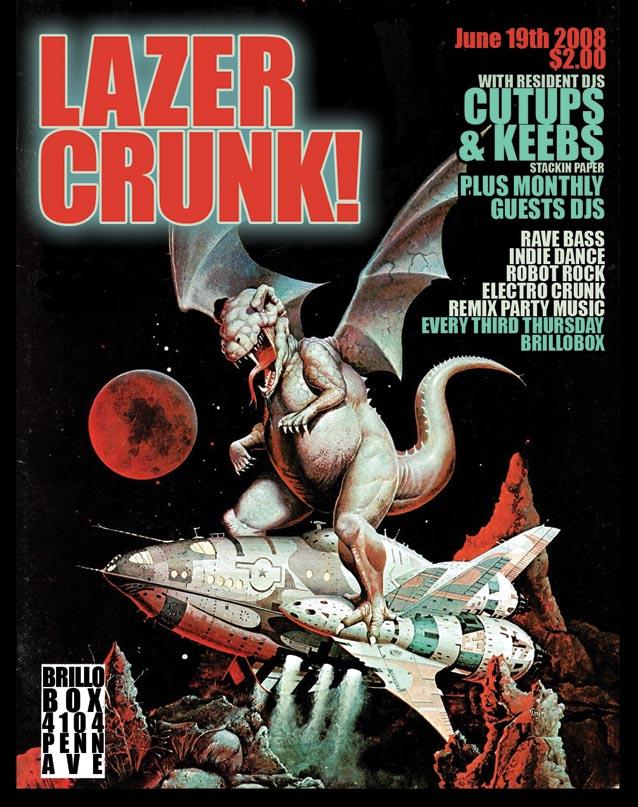 LAZER CRUNK!